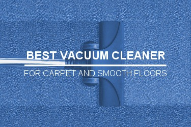THE BEST VACUUM CLEANER BUYER'S GUIDE
